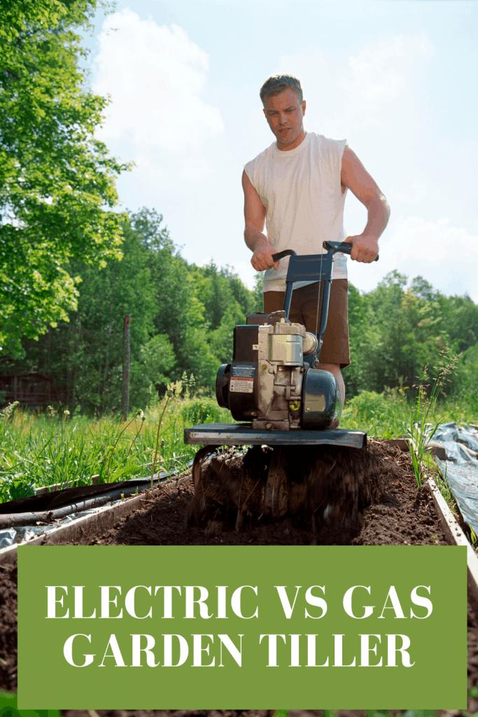 electric vs gas garden tiller