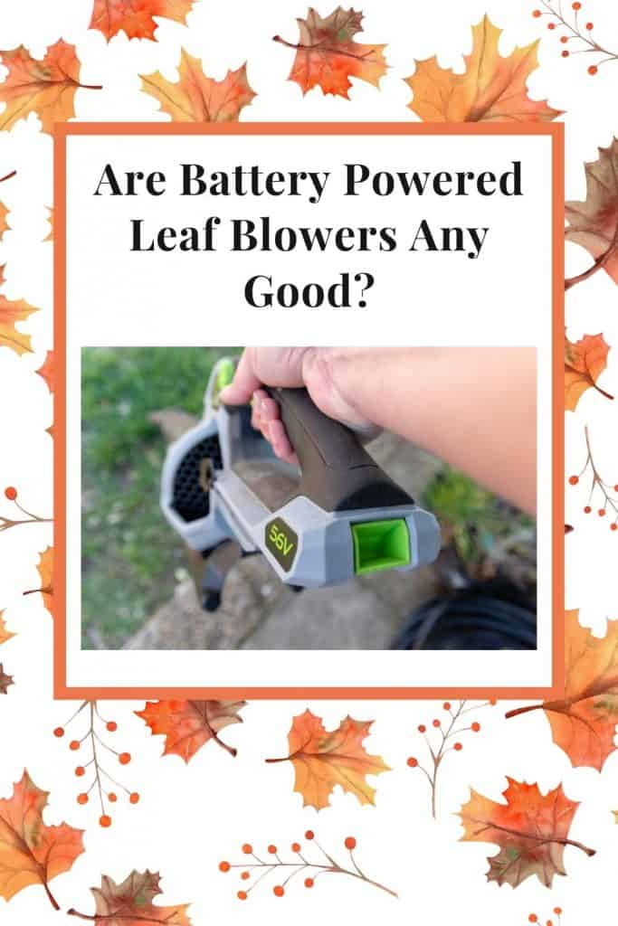 are battery powered leaf blowers any good?