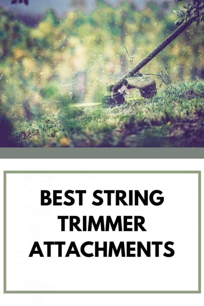 best string trimmer attachments